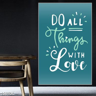 Slogan Do All Things With Love
